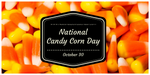 National Candy Corn Day October 30